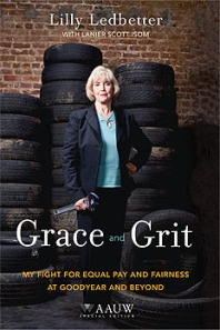 Grace and Grit by Lilly Ledbetter