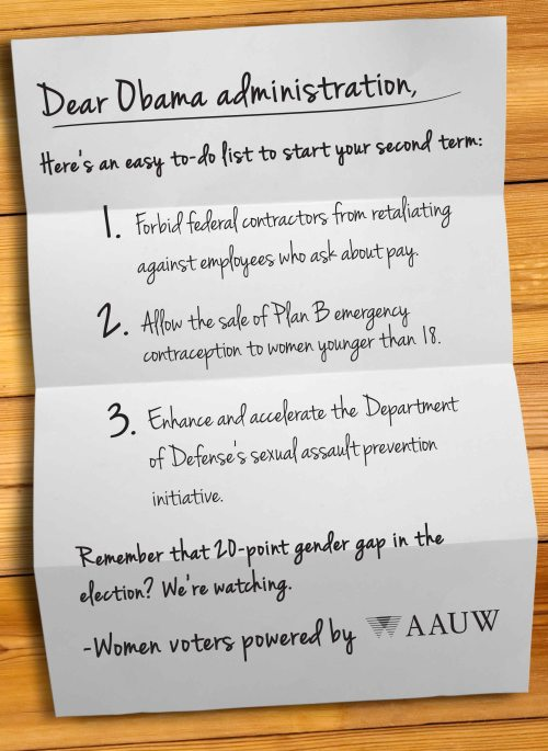 Women were the key to the Obama administration's re-election. As such, AAUW has created a short to-do list to help the administration kick off its second term.